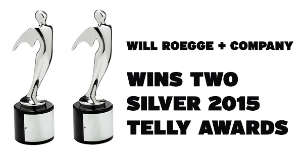 Will Roegge + Company Telly Awards